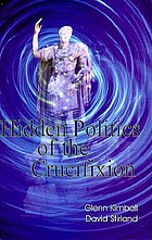 Hidden politics of the crucifixion
