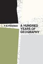 A hundred years of geography