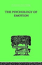 The psychology of emotion, morbid and normal The psychology of emotion : morbid and normal