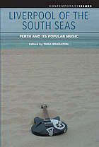 Liverpool of the South Seas : Perth and its popular music
