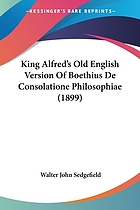 King Alfred's old English version of Boethius De consolatione philosophiae