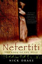 Nefertiti : the book of the dead