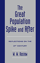 The great population spike and after : reflections on the 21st century