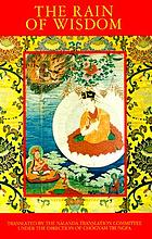 The Rain of wisdom : the essence of the ocean of true meaning ..., the vajra songs of the Kagyü gurus
