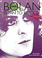 Marc Bolan : born to boogie, T. Rex