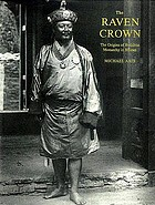 The raven crown : the origins of Buddhist monarchy in Bhutan