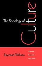 The sociology of culture