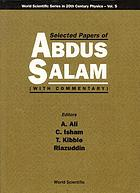 Selected papers of Abdus Salam : (with commentary)