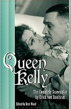 Queen Kelly : the complete screenplay