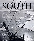 South, the story of Shackleton's last expedition, 1914-17