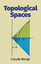 Topological spaces, including a treatment of multi-valued functions, vector spaces and convexity