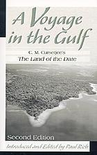 A voyage in the Gulf : C.M. Cursetjee's The land of the date