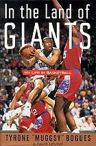 In the land of giants : my life in basketball