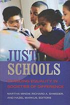 Just schools : pursuing equality in societies of difference