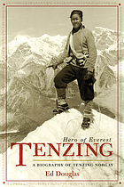 Tenzing : hero of Everest, a biography of Tenzing Norgay