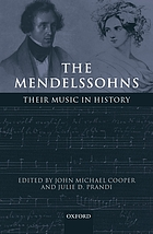 The Mendelssohns : their music in history