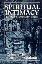 Spiritual intimacy : a study of counseling in Hasidism