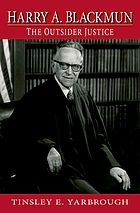 Harry A. Blackmun : the outsider justice