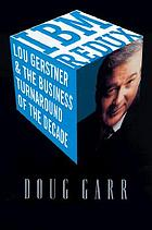 IBM redux : Lou Gerstner and the business turnaround of the decade