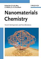 Nanomaterials chemistry : recent developments and new directions