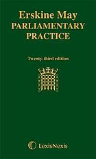 Erskine May's Treatise on the law, privileges, proceedings, and usage of Parliament