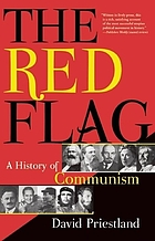 The red flag : a history of communism
