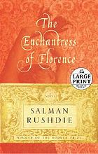 The enchantress of Florence : a novel