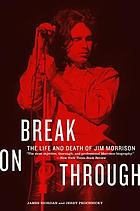Break on through : the life and death of Jim Morrison