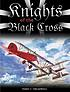 Knights of the Black Cross : German fighter aces of the First World War