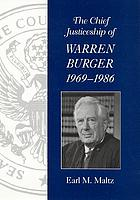 The chief justiceship of Warren Burger, 1969-1986