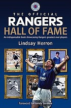 Rangers hall of fame : an indispensable book showcasing Rangers' greatest ever players