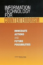Information technology for counterterrorism : immediate actions and future possibilities