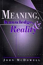 Meaning, knowledge, and reality