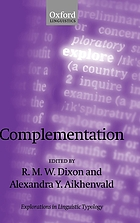 Complementation : a cross-linguistic typology