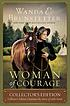 Woman of Courage : Collector's Edition Continues the Story of Little Fawn.