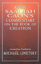 Rabbi Saadiah Gaon's commentary on the book of creation