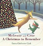 Melrose and Croc : a Christmas to remember