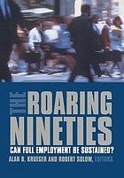 The roaring nineties : can full employment be sustained?