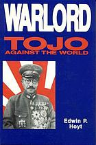 Warlord : Tojo against the world