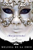 Masquerade : a Blue Bloods novel