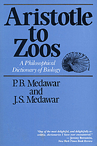 Aristotle to zoos : a philosophical dictionary of biology