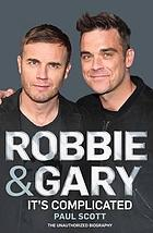 Robbie and Gary : the biography
