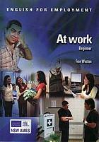 English for employment : at work