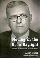 Moving in the open daylight : Doc Evatt, an Australian at the United Nations