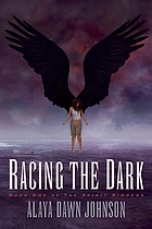 Racing the dark