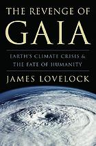The revenge of Gaia : earth's climate in crisis and the fate of humanity
