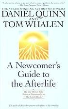 "A newcomer's guide to the afterlife : on the other side known commonly as ""The little book"""
