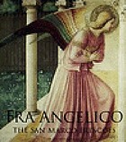 Fra Angelico : the San Marco frescoes