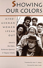 Showing our colors : Afro-German women speak out
