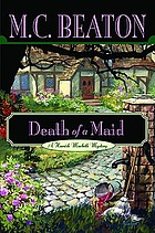 Death of a maid : a Hamish Macbeth mystery